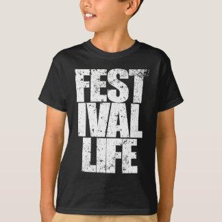 FESTIVAL LIFE (wht) T-Shirt
