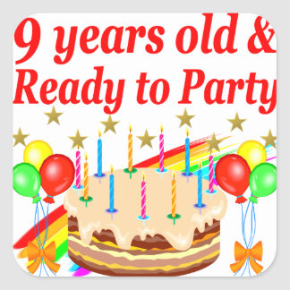 FESTIVE 9 YEARS OLD AND READY TO PARTY BIRTHDAY SQUARE STICKER