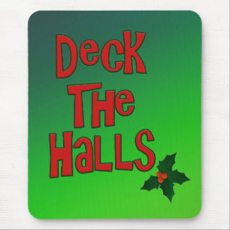 """Festive Fun """"Deck the Halls"""" Text and Holly Mouse Pad"""
