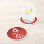 Festive Red Keep Calm for Your Text Drink Coaster
