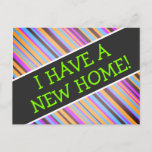"[ Thumbnail: Festive, Silly ""I Have a New Home!"" Postcard ]"