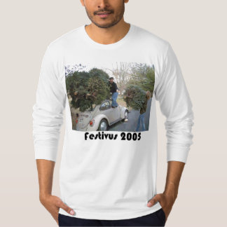 festivus2005 T-Shirt