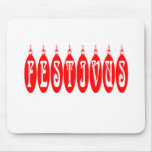 Festivus Gift Ideas for Christmas Mouse Pad