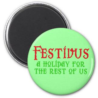 Festivus para el resto de nosotros productos imán redondo 5 cm