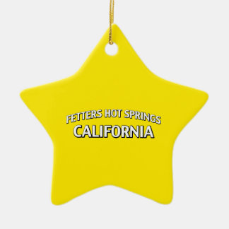 Fetters Hot Springs California Ceramic Ornament