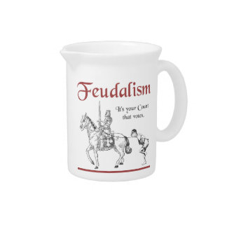 Feudalism - It's your Count that votes Beverage Pitcher