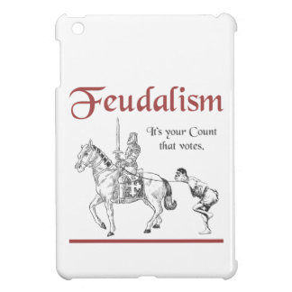Feudalism - It's your Count that votes iPad Mini Cases