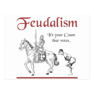 Feudalism - It's your Count that votes Postcard