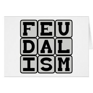 Feudalism, Social System in Medieval Times Greeting Card