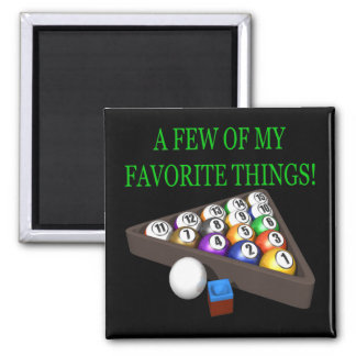 Few Of My Favorite Things 2 Inch Square Magnet