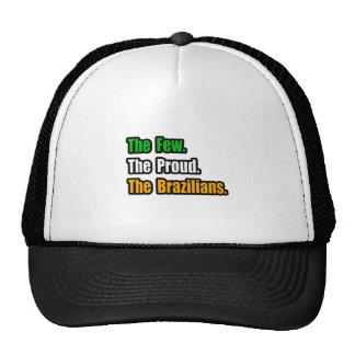 Few Proud Brazilians Trucker Hat