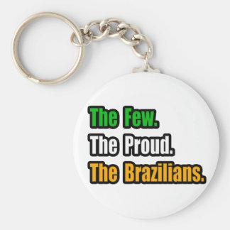 Few Proud Brazilians Keychains