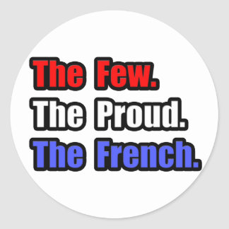 Few Proud French Classic Round Sticker