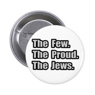 Few. Proud. Jews. Button