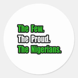 Few Proud Nigerians Classic Round Sticker