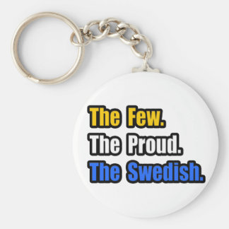 Few Proud Swedish Keychain