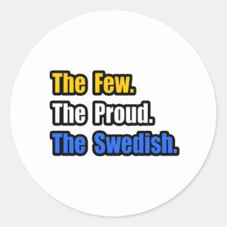 Few Proud Swedish Classic Round Sticker