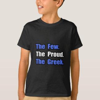 Few Proud T-Shirt