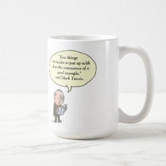 Few things are harder to put up. Mark Twain Coffee Mug