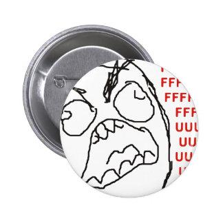 FFFFFFFUUUUUU - Rage Pins