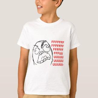 FFFUUUUU T-Shirt