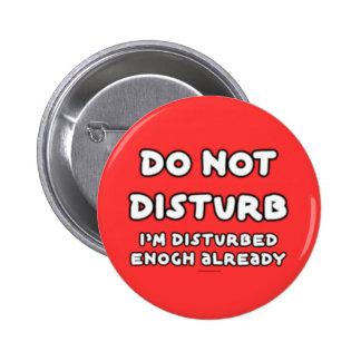 FGD - Do Not Disturb, I'm disturbed enough already Buttons