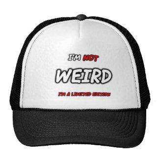 FGD - Im not weird, I'm a limited edition Trucker Hat