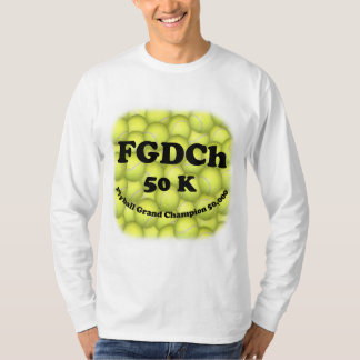 FGDCh, Flyball Grand Champ, 50,000 Points T-Shirt