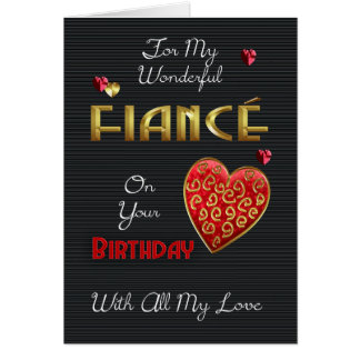 Fiance, Birthday With Gold Effect & Embossed Effec Card