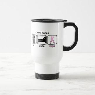 Fiance Eat Sleep Hope - Breast Cancer 15 Oz Stainless Steel Travel Mug