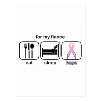 Fiance Eat Sleep Hope - Breast Cancer Postcard