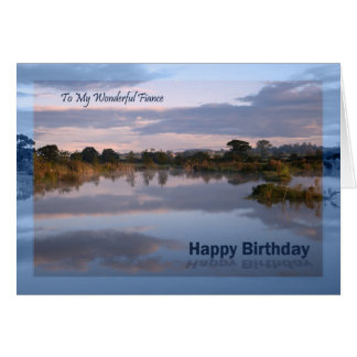 Fiance, Lake at dawn Birthday card