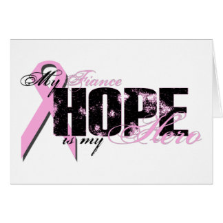 Fiance My Hero - Breast Cancer Hope Card