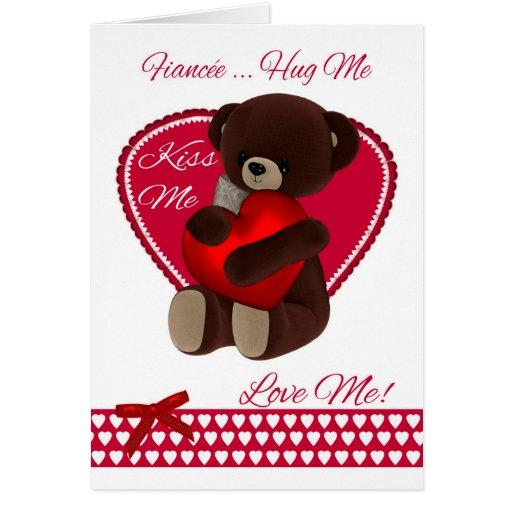 Fianc Valentine Teddy Bear With Heart Hug Me Card