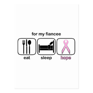 Fiancee Eat Sleep Hope - Breast Cancer Postcard