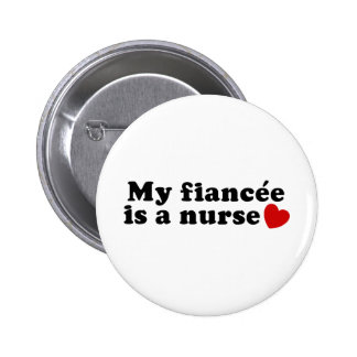 Fiancee Nurse Pinback Button