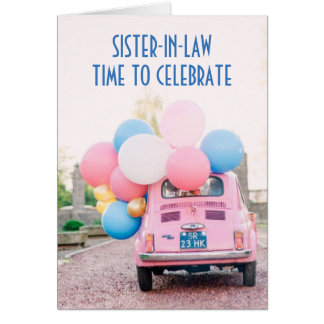 FIAT/BALLONS SISTER-IN-LAW ON YOUR BIRTHDAY CARD