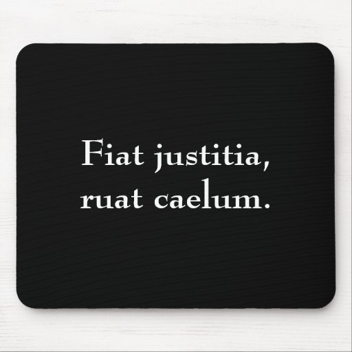 fiat justitia ruat caelum mouse pad zazzle. Cars Review. Best American Auto & Cars Review
