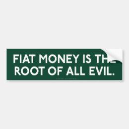 Fiat Money Bumper Sticker