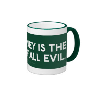 Fiat Money Is The Root Of All Evil Mug