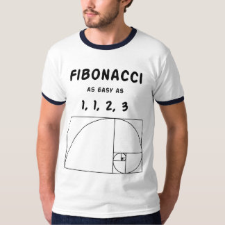 Fibonacci as Easy as 1,1,2,3 T-Shirt