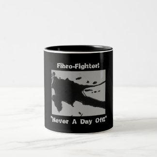 """Fibro-Fighter!, """"Never A Day Off!"""" Mug"""