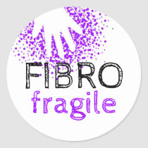Fibro fragile - invisible illness awareness classic round sticker