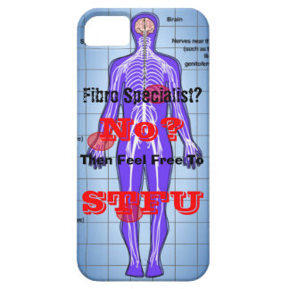 Fibro Specialist? No? Then STFU iPhone SE/5/5s Case