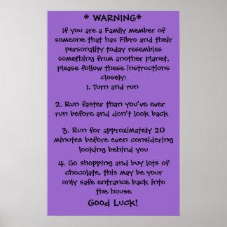 Fibro Warning Poster