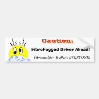 FibroFogged Driver Bumper Sticker