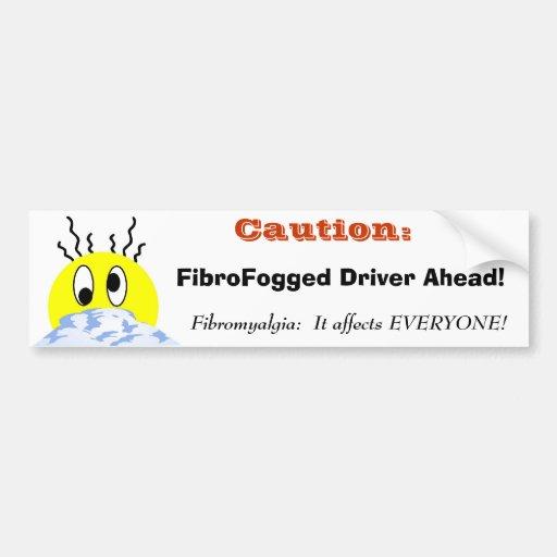 FibroFogged Driver Car Bumper Sticker