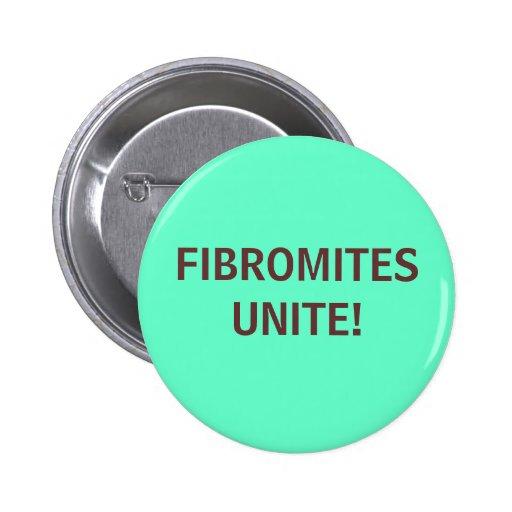 ¡FIBROMITES UNEN! - botón Pin Redondo De 2 Pulgadas