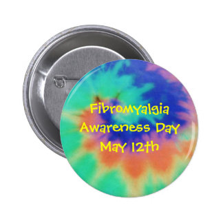 Fibromyalgia, Awareness Day, May 12th-Button 2 Inch Round Button