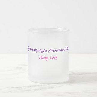 Fibromyalgia Awareness Day, May 12th-Mug 10 Oz Frosted Glass Coffee Mug